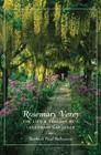 ROSEMARY VEREY: THE LIFE AND LESSONS OF A LEGENDARY GARDENER, Barbara Paul Robinson '62, David R. Godine, 2012